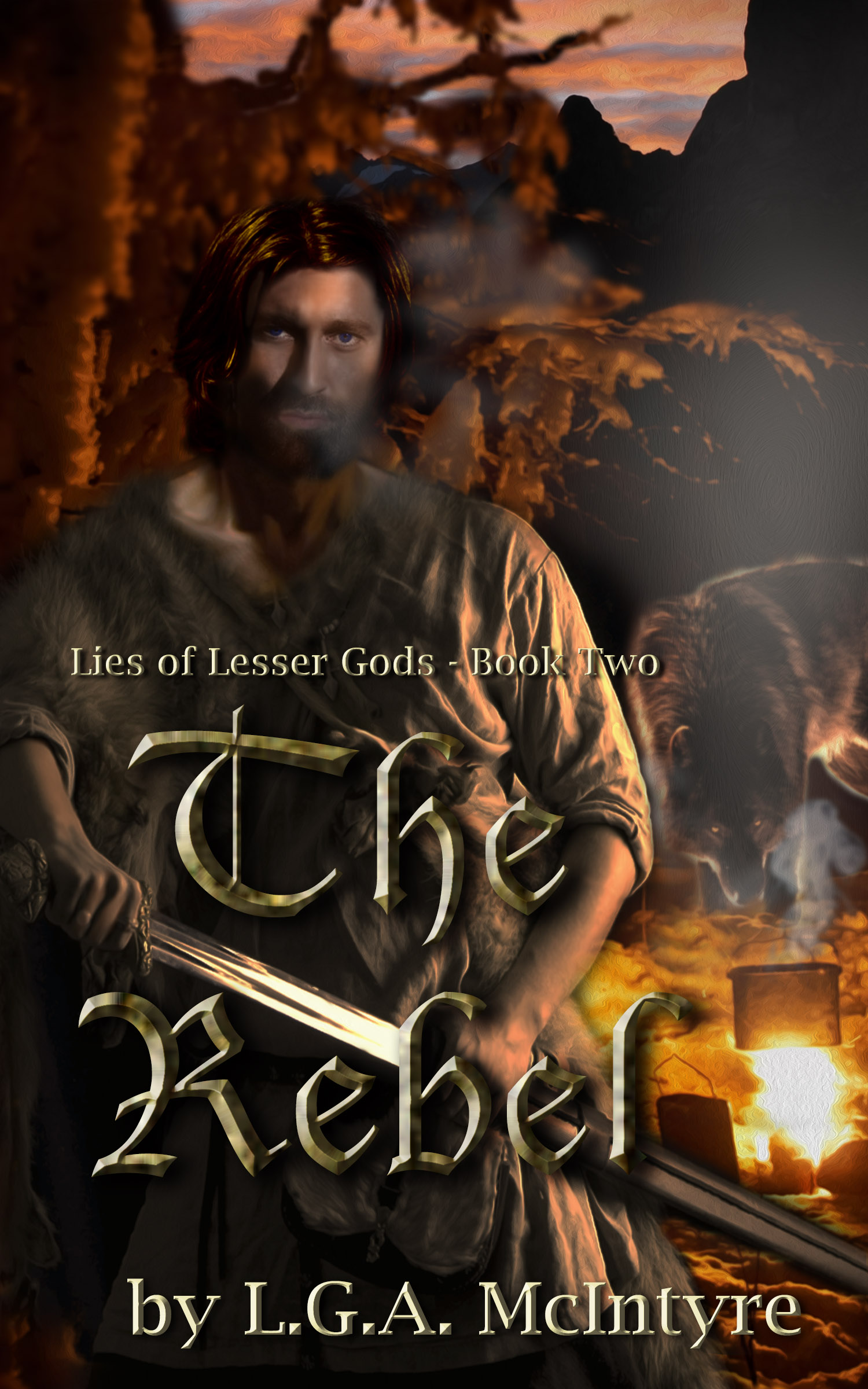 The Rebel - Lies of Lesser Gods Book Two